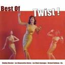 Billy Bridge / Chubby Checker / Dalida / Danyel Gérard / Dick Rivers / Les Blousons Noirs / Les Chats Sauvages / Les Chaussettes Noires / Maurice Chevalier / Richard Anthony / The Isley Brothers - Best of twist