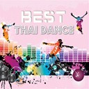 Air / B. Srianam / Jane / Jo Montre / Ma Meaw / Namfon Kanyakorn / Nan / Pong Surakit / Tita - Best thai dance