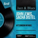 John Lewis / Sacha Distel - Afternoon in paris (mono version)