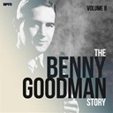 Benny Goodman - The benny goodman story, vol. 8