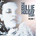 Billie Holiday - The billie holiday story, vol. 7