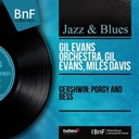 Gil Evans / Miles Davis - Gershwin: porgy and bess (mono version)