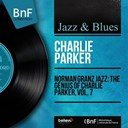 Charlie Parker - Norman granz jazz: the genius of charlie parker, vol. 7 (mono version)