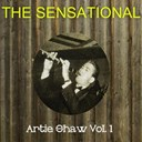 Artie Shaw - The sensational artie shaw vol 01