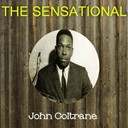 John Coltrane - The sensational john coltrane