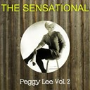 Peggy Lee - The sensational peggy lee, vol. 2