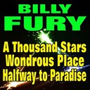 Billy Fury - A thousand stars, a wondrous place, halfway to paradise (original artist original songs)