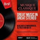 Alfred Van Weth / L'orchestre Philharmonique De Berlin - Great music in great stereo (stereo version)