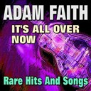 Adam Faith - It's all over now   rare hits and songs