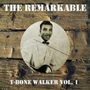 T-Bone Walker - The remarkable t-bone walker vol 01