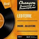 Léo Ferré - Encore... du léo ferré (mono version)