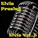 "Elvis Presley ""The King"" - Elvis, vol. 5"