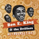 Ben E. King / The Drifters - Ben e king & the drifters retrospective