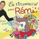 Rémi Guichard - En totomobile avec Rémi