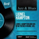Lionel Hampton - Lionel hampton and his new french sound, vol. 1 (remastered, mono version)