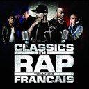 113 / 2 Bal 2 Neg / 3 Eme Oeil / Billnite / Busat Flex / Daddy Lord C / Expression Direkt / Fabe / I Am / Ideal J / La Clinique / Lunatic / Ntm / Oxmo Puccino / Passi / Rohff - Classics du rap français, vol. 3
