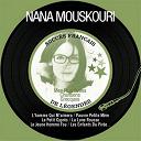 Nana Mouskouri - Mes plus belles chansons grecques (succès français de légendes - remastered)
