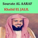 Khalid El Jalil - Sourate al aaraf (quran - coran - islam)