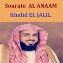 Khalid El Jalil - Sourate al anaam (quran - coran - islam)
