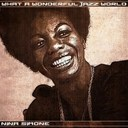 Nina Simone - What a wonderful jazz world