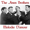 The Ames Brothers - Melodie d'amour
