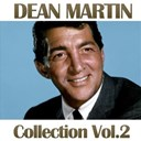 Dean Martin - Dean martin collection, vol. 2