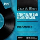Count Basie - Basie plays hefti (mono version)
