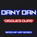 Dan Dany - Disques durs (92100 hip-hop series)