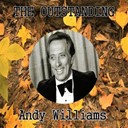 Andy Williams - The outstanding andy williams