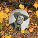 Gene Autry - The outstanding gene autry vol. 1