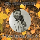 T-Bone Walker - The outstanding t-bone walker vol. 2