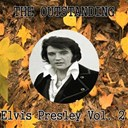 "Elvis Presley ""The King"" - The outstanding elvis presley, vol. 2"