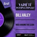 Bill Haley - Rock around the clock (mono version)