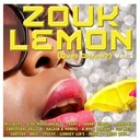Compilation - Zouk Lemon, Vol. 1 (Quel citron ?)