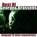 Georges Brassens - Best of georges brassens (intégrale 75 titres remasterisés)
