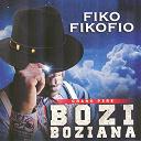 Bozi Boziana - Fiko fikofio