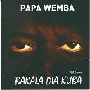 Papa Wemba - Bakala dia kuba