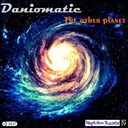 Daniomatic - Melodic planet