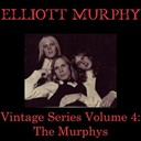 Elliott Murphy - Vintage series, vol. 4 (the murphys)