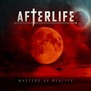Afterlife - Masters of reality