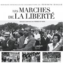 Kesdo / Liff / Natacha Rosine / Nika - Les marches de la liberté (rokhaya diallo's original motion picture soundtrack)
