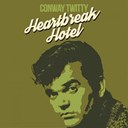 Conway Twitty - Heartbreak Hotel