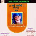 Anup Jalota / Anupama Deshpandey / Anuradha Paudwal / Pramod Medi / Suresh Wadekar - Sai aartiyan aevam mantra