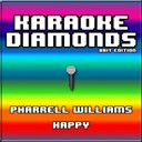 Karaoke Diamonds - Happy (karaoke version) (originally performed by pharrell williams)