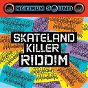Alborosie / Luciano / Tarrus Riley - Skateland killer riddim