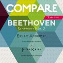 Ernest Ansermet / Josef Krips / L'orchestre De La Suisse Romande / The London Symphony Orchestra - Beethoven: symphony no. 2, ernest ansermet vs. josef krips (compare 2 versions)