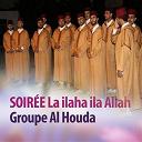 Groupe Al Houda - Soirée la ilaha ila allah (quran - coran - islam)