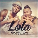 Bana C4 - Lola (feat. flex, skalpovich) (version latino)