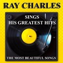 Ray Charles - Ray charles sings his greatest hits (the most beautiful songs)