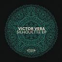 Victor Vera - Silhouette ep
